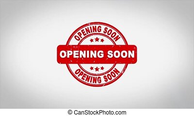 Opening Soon Signed Stamping Text Wooden Stamp Animation. ...