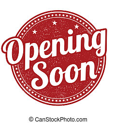 Opening soon grunge rubber stamp on white background, vector illustration