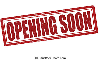 Opening soon - Stamp with text opening soon inside, vector ...
