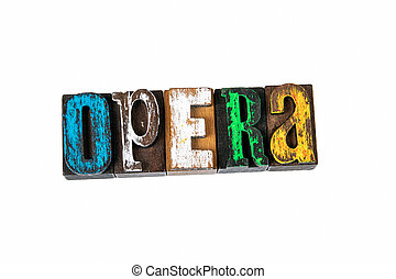 OPERA. Colored wooden letters on a white