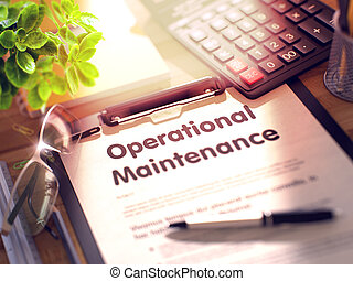 Operational Maintenance on Clipboard. 3D. - Business Concept...