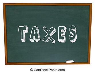 opodatkować, słowo, kreda deska, fiancial, pieniądze,...