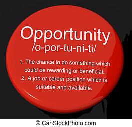 oportunidad, definición, botón, exposiciones, oportunidad,...