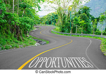 Opportunities written on desert road