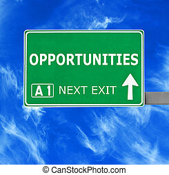 OPPORTUNITIES road sign against clear blue sky