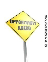 Opportunity ahead