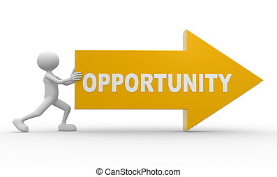 Opportunity - 3d people - man, person pushing arrow....
