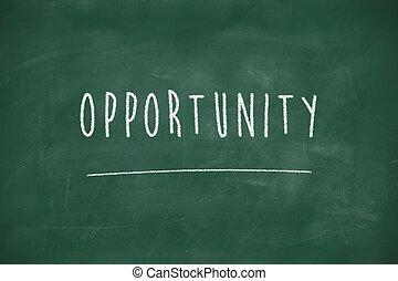 Opportunity handwritten on blackboard