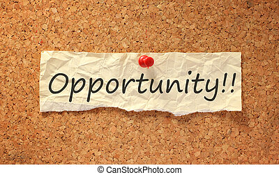 opportunity sign on corkboard attached with thumbtack