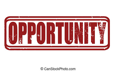 opportunity stamp - opportunity grunge stamp whit on vector...