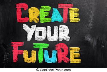 oprett, begreb, fremtid, din