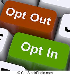 Opt In And Out Keys Shows Decision To Subscribe - Opt In And...