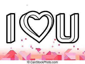 I heart U - Optical illusion heart and I heart U text ...