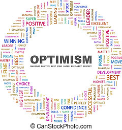OPTIMISM. Word cloud concept illustration. Wordcloud...