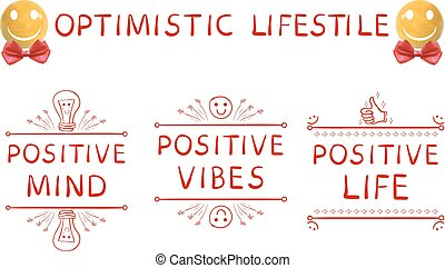Optimistic lifestyle: positive mind, positive vibes, positive life Hand drawn elements and realistic yellow sphere-smiley face with red bow, VECTOR