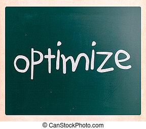 """Optimize"" handwritten with white chalk on a blackboard"