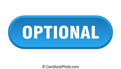 optional button. rounded sign on white background - optional...