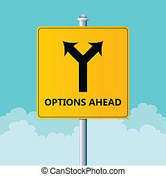 Options Ahead Sign