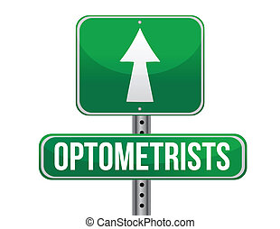 optometrists road sign illustration design over a white...