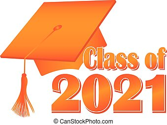 Orange Class of 2021 Graduation Cap