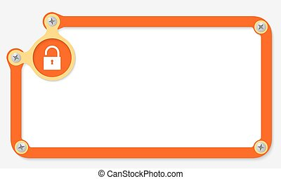orange frame for text with screws and padlock