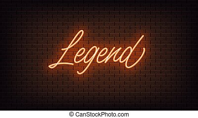 Orange neon Legend, lettering. Neon text of Legend on black ...