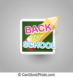 pencil with text Back to school vector background.