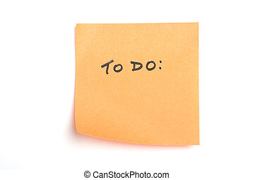 """Orange post it note isolated on white with \""""to do\""""..."""