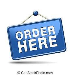 order here sign - order here on online internet webshop. ...
