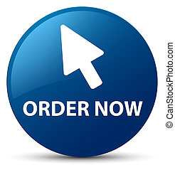 Order now (cursor icon) blue round button