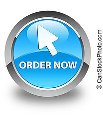 Order now (cursor icon) glossy cyan blue round button