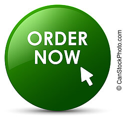 Order now green round button