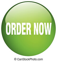 order now green round gel isolated push button