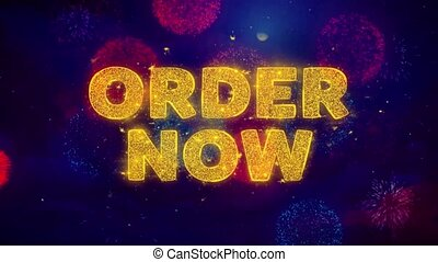 Order Now Text on Colorful Firework Explosion Particles. Sale, Discount Price, Off Deals, Offer promotion offer percent discount ads 4K Loop Animation.