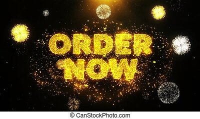 Order Now Text on Firework Display Explosion Particles. Sale, Discount Price, Off Deals, Offer promotion offer percent discount ads 4K Loop Animation.