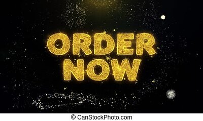 Order Now Text on Gold Glitter Particles Spark Exploding Fireworks Display. Sale, Discount Price, Off Deals, Offer Promotion Offer Percent Discount ads 4K Loop Animation.