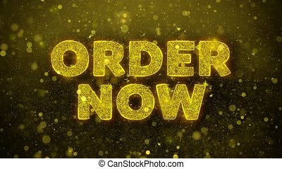 Order Now Text Golden Glitter Glowing Lights Shine Particles. Sale, Discount Price, Off Deals, Offer promotion offer percent discount ads 4K Loop Animation.