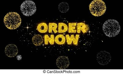 Order Now Text Reveal on Glitter Golden Particles Firework. Sale, Discount Price, Off Deals, Offer promotion offer percent discount ads 4K Loop Animation.