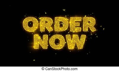 Order Now Text Sparks Glitter Particles on Black Background. Sale, Discount Price, Off Deals, Offer promotion offer percent discount ads 4K Loop Animation.