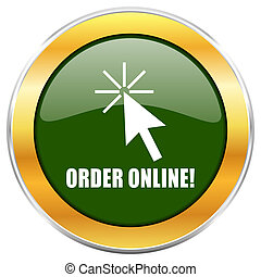 Order online green glossy round icon with golden chrome metallic border isolated on white background for web and mobile apps designers.