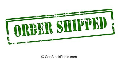 Order shipped - Rubber stamp with text order shipped inside,...