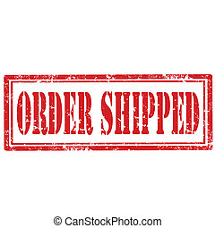Order Shipped-stamp - Grunge rubber stamp with text Order...