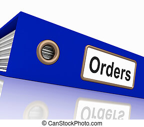 Orders File Contains Sales Reports And Documents - Orders...