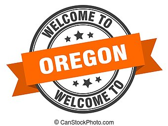 OREGON - Oregon stamp. welcome to Oregon orange sign