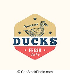 Organi Feeded Ducks Fresh Poultry Abstract Vector Sign,...