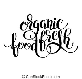 organic food handwritten inscription lettering for health