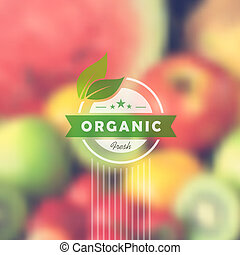 Retro label for organic food. Health food and healthy lifestyle with blurred effect background. EPS10 vector file with transparency layers.