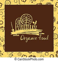 Organic food. Sketch logo for agriculture, horticulture. Rural l
