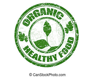 organic healthy food stamp - Green grunge rubber stamp with...