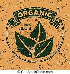 Organic, natural product grunge, vintage logo or label. Vector illustration